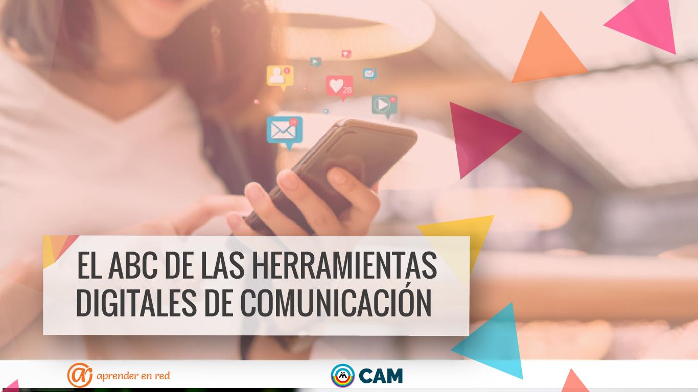 016 El ABC en las herramientas digitales de comunicación