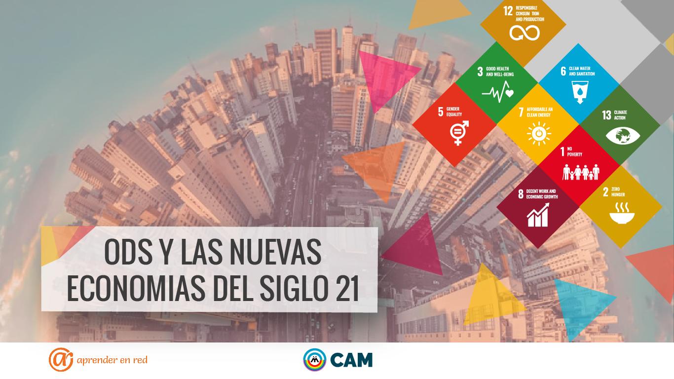 022-ODS y las nuevas economías del siglo 21